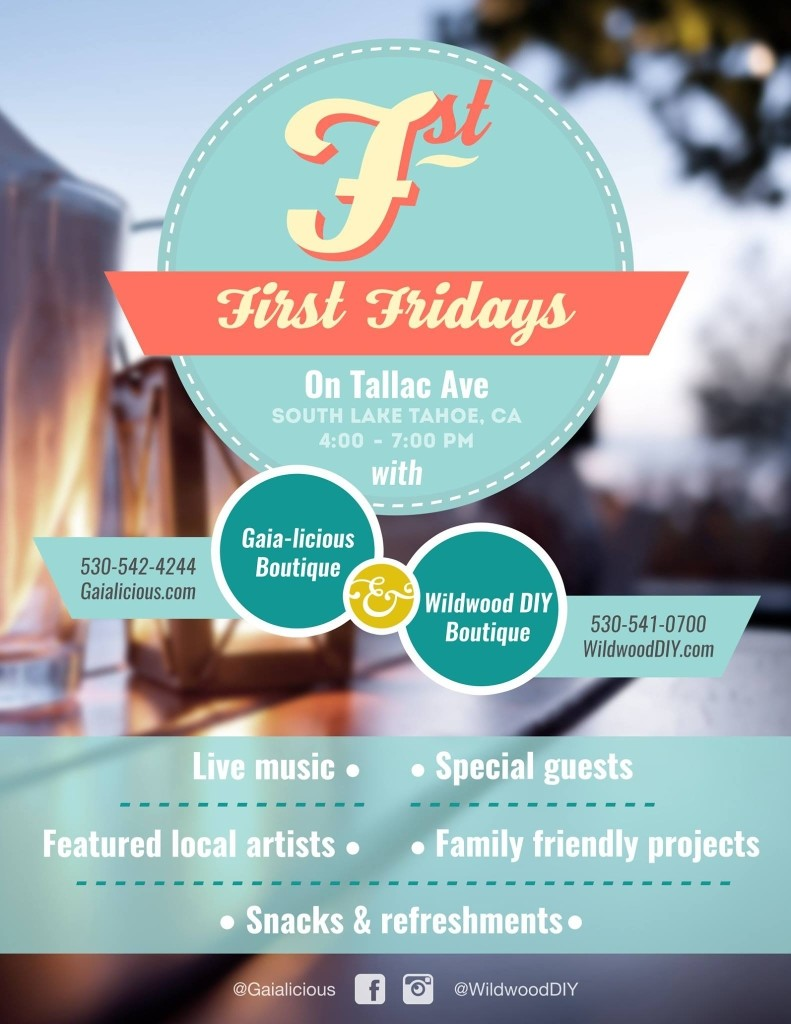 First Fridays on Tallac @ Wildwood DIY Boutique on Tallac  | South Lake Tahoe | California | United States
