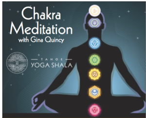 Chakra Meditation with Yoga Mama Gina Quincy @ Tahoe Yoga Shala  | South Lake Tahoe | California | United States